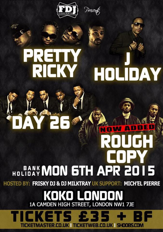 Rough Copy & Day 26 @ Koko, London