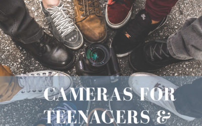 Cameras for teens and parents